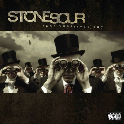 Stone Sour - Come What(ever) May (10th Anniversary Edition) (2016) 320 kbps