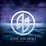 The Anchor – A World Ahead (2016) 320 kbps