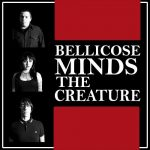 The Bellicose Minds – The Creature (2016) 320 kbps