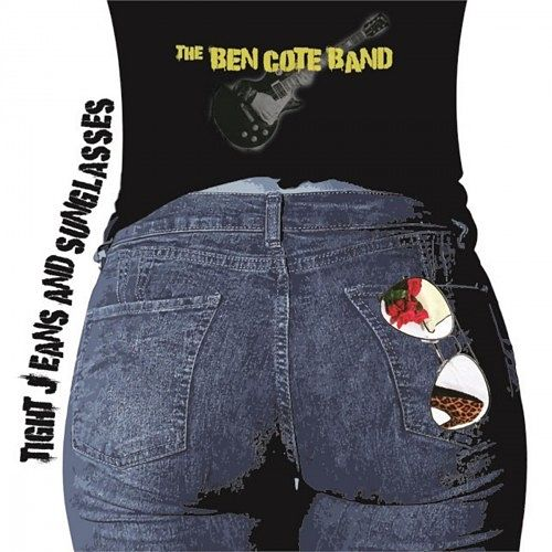 The Ben Cote Band - Tight Jeans and Sunglasses (2016) 320 kbps