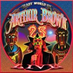 The Crazy World Of Arthur Brown – Live at High Voltage (Live) (2016) 320 kbps