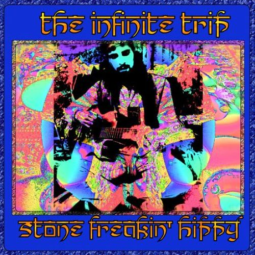 The Infinite Trip - Stone Freakin' Hippy (2016) 320 kbps