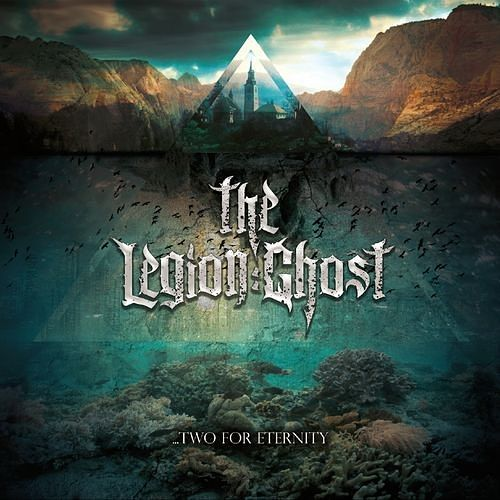 The Legion:Ghost - Two For Eternity (2016) 320 kbps