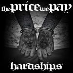 The Price We Pay – Hardships (2016) 320 kbps