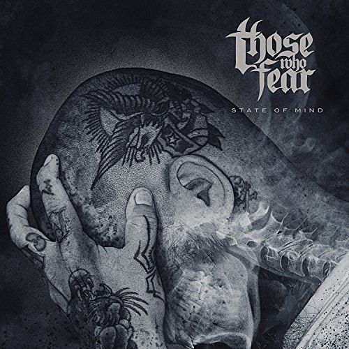 Those Who Fear - State of Mind (2016) 320 kbps
