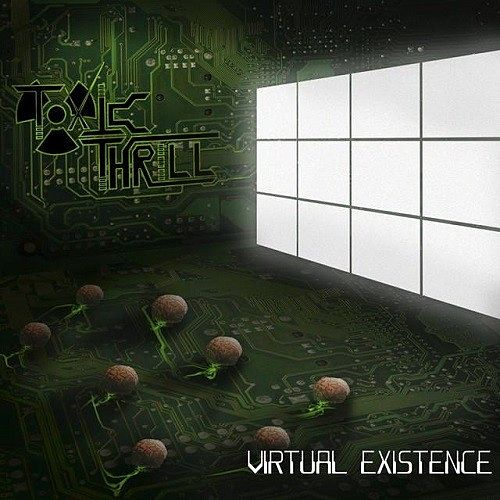 Toxic Thrill - Virtual Existence (2016) 320 kbps
