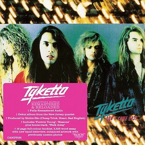 Tyketto - Don't Come Easy (Rock Candy Remaster) (2016) 320 kbps