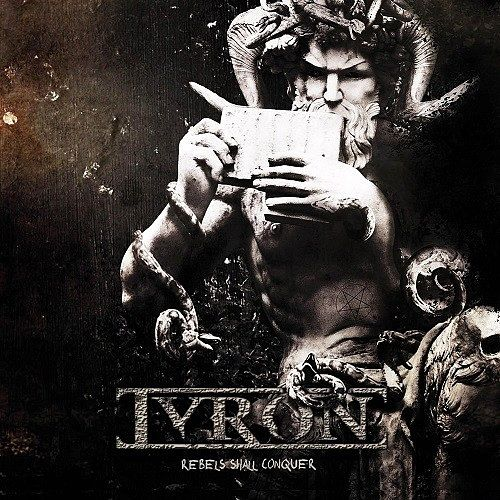 Tyron - Rebels Shall Conquer (2016) 320 kbps