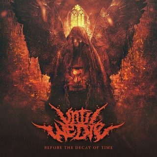 Until We Die - Before The Decay Of Time (2016) 320 kbps