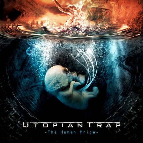 Utopian Trap - The Human Price (2016) 320 kbps
