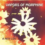 Vapors of Morphine – A New Low (2016) 320 kbps