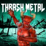 Various Artists – Thrash Metal (2016) 320 kbps