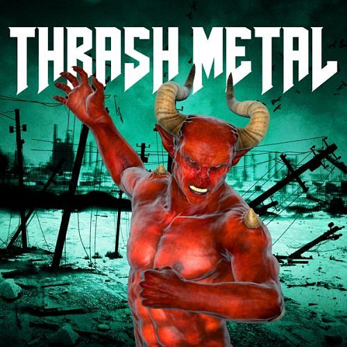 Various Artists - Thrash Metal (2016) 320 kbps