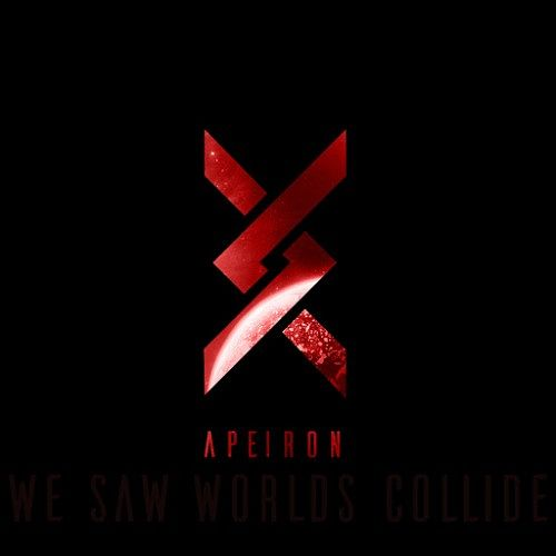We Saw Worlds Collide - Apeiron I (2016) 320 kbps