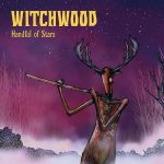 Witchwood – Handful of Stars (2016) 320 kbps + Scans