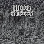 Wood Of Suicides – Tree Of Woe (2016) 320 kbps