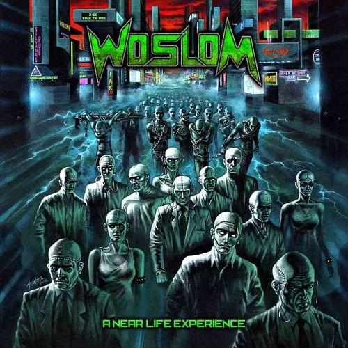 Woslom - A Near Life Experience (2016) 320 kbps + Scans