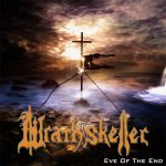 Wrathskeller – Eve Of The End (Compilation) (2016) 320 kbps