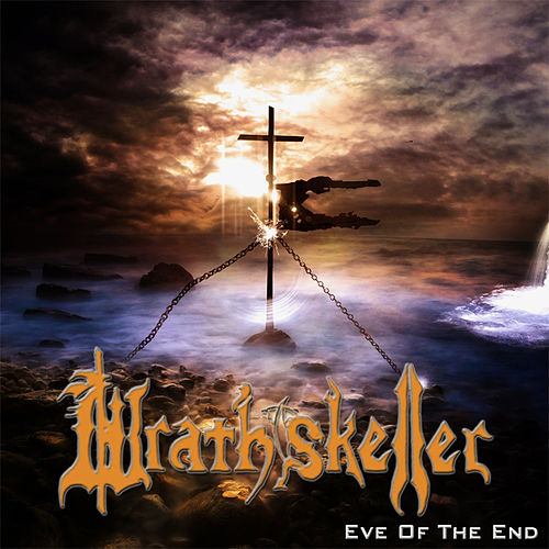 Wrathskeller - Eve Of The End (Compilation) (2016) 320 kbps