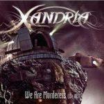 Xandria – We Are Murderers (We All) (ft. Björn Strid of Soilwork) [Single] (2016) 192 kbps