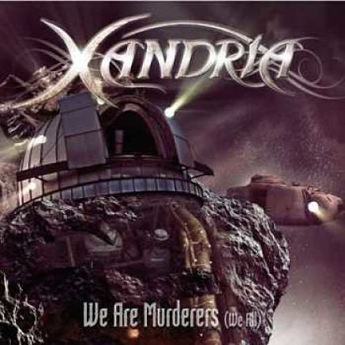Xandria – We Are Murderers (We All) (ft. Björn Strid of Soilwork) [Single] (2016) 192 kbps