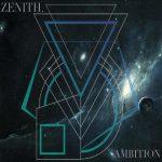 Zenith. – Ambition (2016) 320 kbps