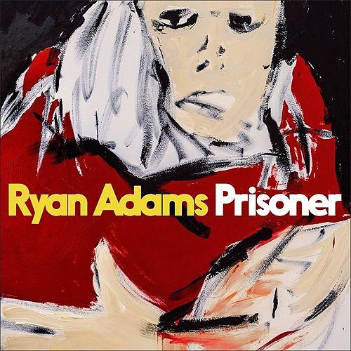 Ryan Adams – Prisoner (2017)