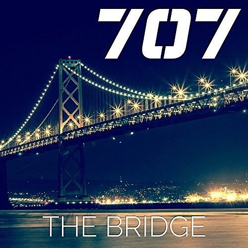 707 - The Bridge (Remastered) (2016) 320 kbps