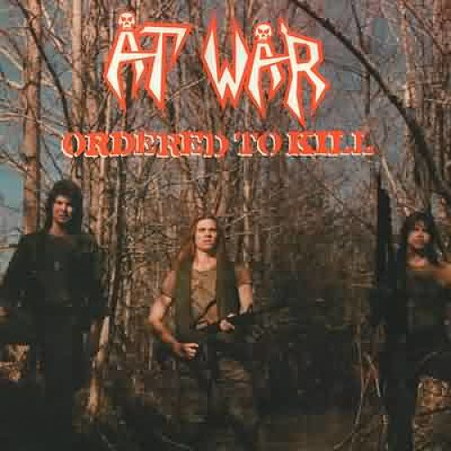 At War - Ordered To Kill (Remastered 2016) 320 kbps + Scans