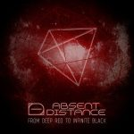 Absent Distance – From Deep Red To Infinite Black (2017) 320 kbps (upconvert)