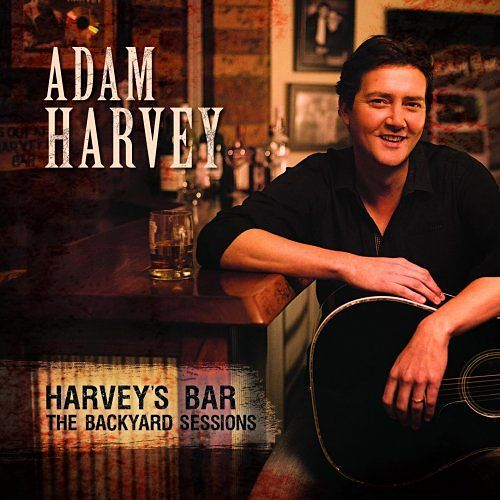 Adam Harvey - Harvey's Bar: The Backyard Sessions (2016) 320 kbps