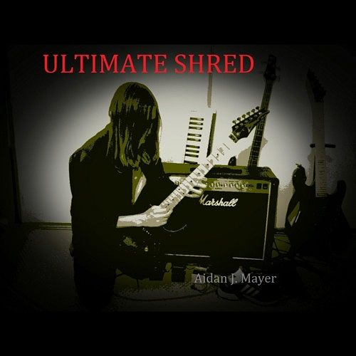 Aidan J. Mayer - Ultimate Shred (2017)
