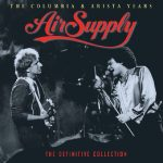 Air Supply -The Columbia & Arista Years–The Definitive Collection (2-CD Set) (2016) 320 kbps