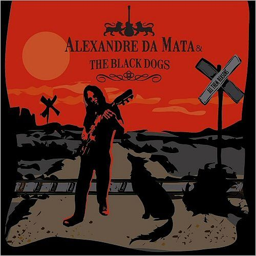 Alexandre Da Mata & The Black Dogs - All Them Reasons (2016) 320 kbps