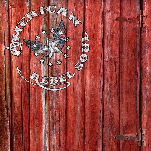 American Rebel Soul - American Rebel Soul (2017) 320 kbps