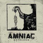 Amniac – Matriarch (2017) 320 kbps