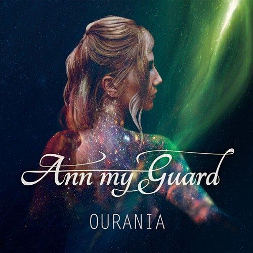 Ann my Guard - OURANIA (2017) 320 kbps