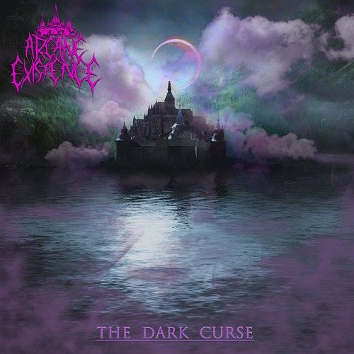Arcane Existence - The Dark Curse (2017) 320 kbps