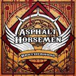 Asphalt Horsemen – Brotherhood (2017) 320 kbps