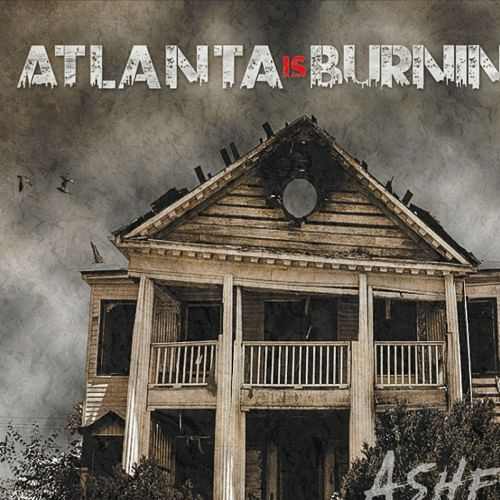 Atlanta Is Burning - Ashes (2017) 320 kbps