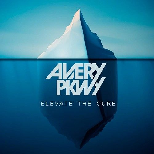 Avery Pkwy - Elevate The Cure (2016) 320 kbps