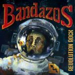 Bandazos – Revolution Rock (2017) 320 kbps