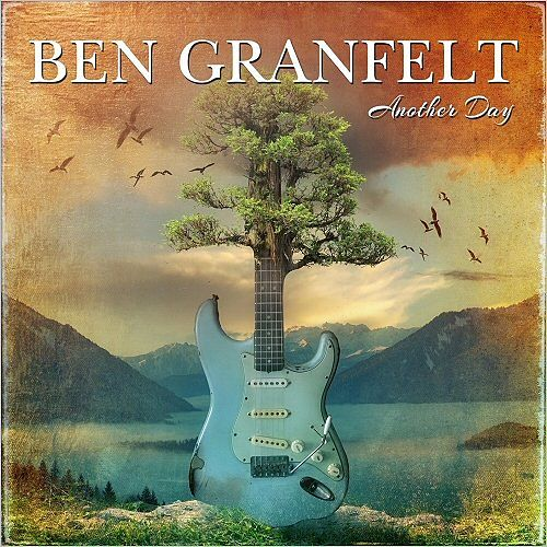 Ben Granfelt - Another Day (2017) 320 kbps