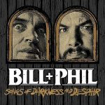 Bill & Phil – Songs Of Darkness And Despair (EP) (2017) 320 kbps