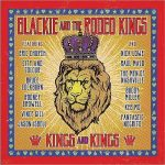 Blackie & The Rodeo Kings – Kings And Kings (2017) 320 kbps