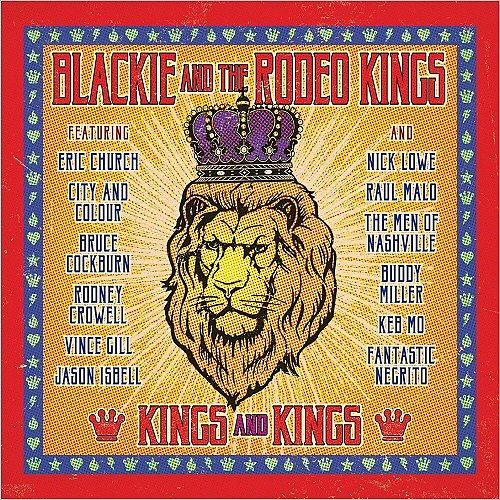 Blackie & The Rodeo Kings - Kings And Kings (2017) 320 kbps