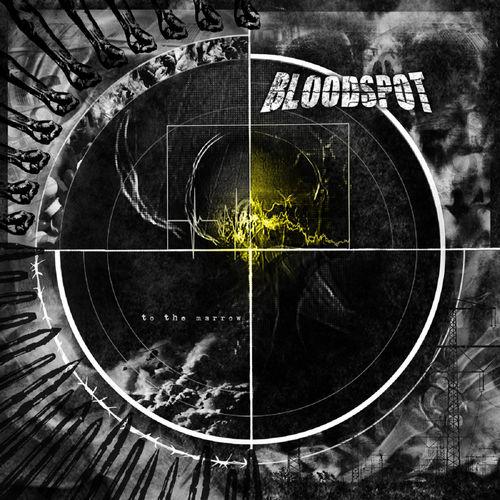 Bloodspot - To the Marrow (2016) 320 kbps