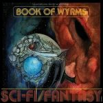 Book Of Wyrms – Sci-Fi/Fantasy (2017) 320 kbps