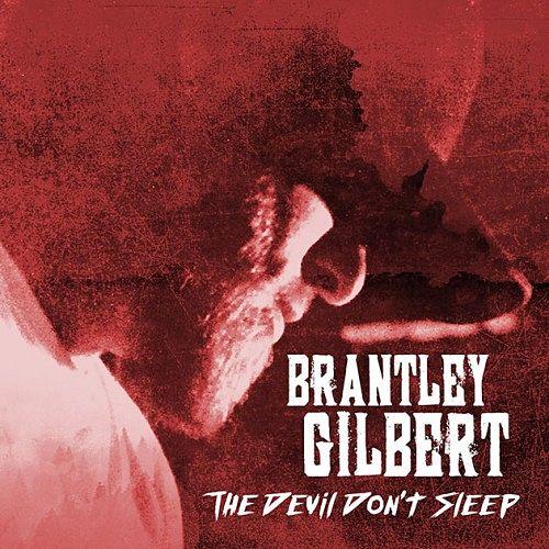 Brantley Gilbert - The Devil Don't Sleep (2017) 320 kbps
