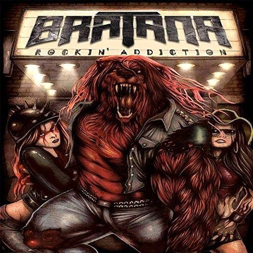 Bratana - Rockin' Addiction (2017) 320 kbps